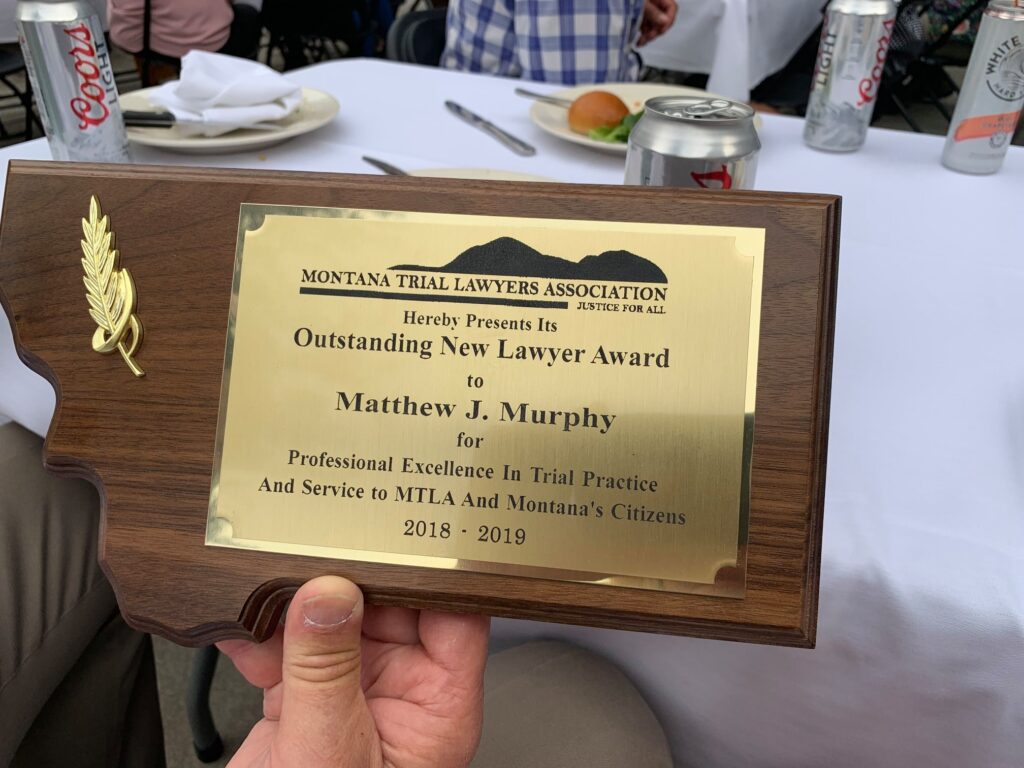 Outstanding New Lawyer Award to Matt Murphy for Professional Excellence in Trial Practice and Service to MTLA and Montana's Citizens